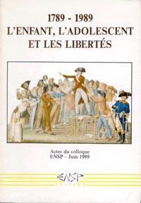 1789-1989, lenfant, ladolescent et les libertés - Actes du colloque.pdf