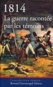 1814, la guerre racontée par les témoins.pdf