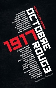 Collectif - 1917 Octobre rouge.