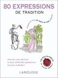 Collectif - 80 expressions de tradition.