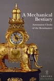Collectif - A mechanical bestiary.