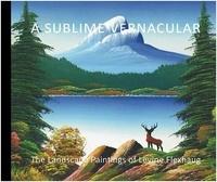 Collectif - A sublime vernacular.