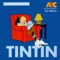 Collectif - ABC je découvre les lettres avec Tintin.