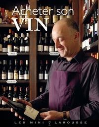 Collectif - Acheter son vin.