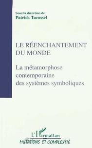 Collectif - Actes du Colloque Sociologies IV Tome 2 - Le réenchantement du monde.