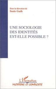 Collectif - Actes du Colloque Sociologies IV Tome 3 - Une sociologie des identités est-elle possible ?.
