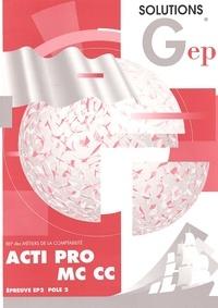 Acti Pro MC CC BEP comptabilité. - Solutions.pdf