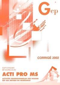 Acti Pro MS BEP. - Corrigé 2002.pdf