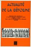 Collectif - Actualité de la Réforme - Vingt-quatre leçons dans le cadre du 450e anniversaire de la Réformation, 1536-1986.