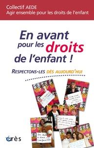 Collectif AEDE - En avant pour les droits de l'enfant ! - Respectons-les dès aujourd'hui.
