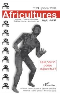 Africultures N° 24 Janvier 2000 : Que peut la poésie aujourdhui ?.pdf