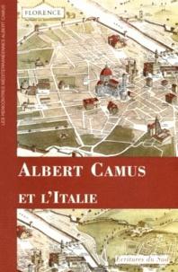 Collectif - Albert Camus et l'Italie.