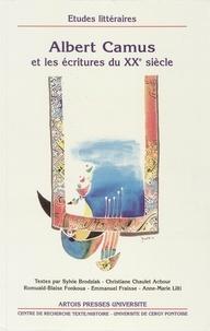Collectif - Albert Camus et les écritures du XXème siècle.
