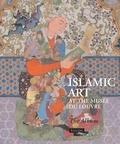 Collectif - Album Islamic Art at the Musée du Louvre.
