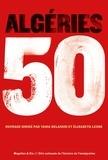 Collectif et Yahia Belaskri - Algéries 50 - Recueils de récits courts.