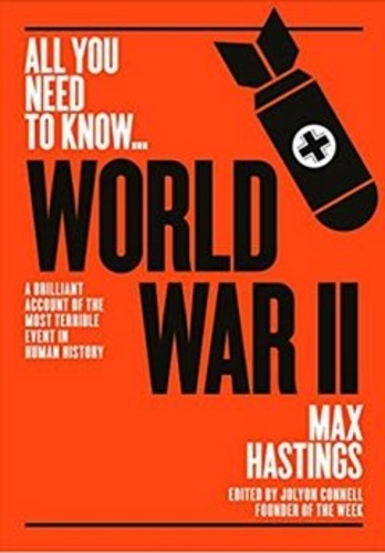 Collectif - All you need to know world war II.