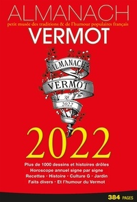 Collectif - Almanach Vermot 2022 - Petit livre des traditions & de l'humour populaire Français.