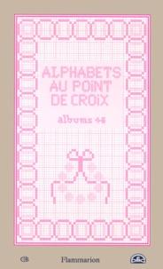 Histoiresdenlire.be Alphabets au point de croix. Albums 1-6 Image