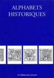 Collectif - Alphabets  historiques.
