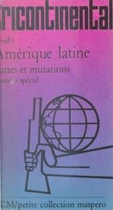 Collectif - Amérique latine - Luttes et mutations.