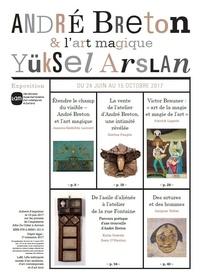 Collectif - André Breton et l'art magique - Arslan.