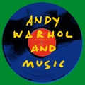 Collectif - Andy Warhol and music. 1 CD audio