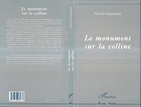 Collectif Angevin de Recherche - Le monument sur la colline.