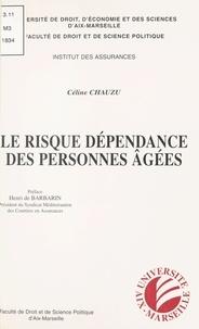 Collectif Angevin de Recherche - Le risque dépendance des personnes âgées.