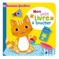 Collectif - Animaux familiers - Mon petit livre à toucher.