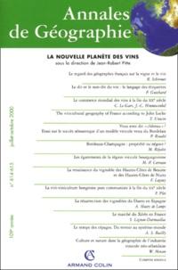Collectif et Jean-Robert Pitte - Annales de géographie n° 614-615 juillet-octobre 2000 : La nouvelle planète des vins.