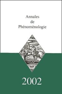 Collectif - Annales de Phénoménologie 2002.