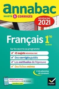 Collectif - Annales du bac Annabac 2021 Français 1re technologique - sujets & corrigés nouveau bac.