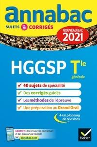 Collectif - Annales du bac Annabac 2021 HGGSP Tle générale (spécialité) - sujets & corrigés nouveau bac.