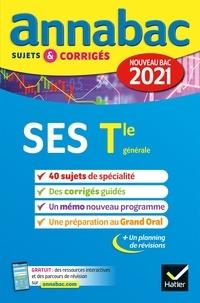Collectif - Annales du bac Annabac 2021 SES Tle générale (spécialité) - sujets & corrigés nouveau bac.