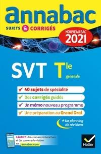Collectif - Annales du bac Annabac 2021 SVT Tle générale (spécialité) - sujets & corrigés nouveau bac.
