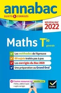 Collectif - Annales du bac Annabac 2022 Maths Tle générale (spécialité) - méthodes & sujets corrigés nouveau bac.