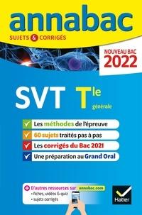 Collectif - Annales du bac Annabac 2022 SVT Tle générale (spécialité) - méthodes & sujets corrigés nouveau bac.