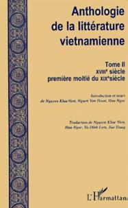 Deedr.fr Anthologie de la littérature vietnamienne. Tome 2, XVIIIème siècle - première moitié du XIXème siècle Image