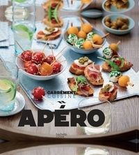 Collectif - Apéro 100 recettes à partager.