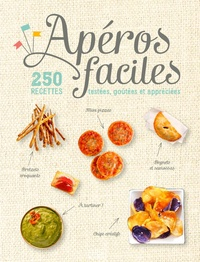Goodtastepolice.fr Apéros faciles - 250 recettes testées, goûtées et appréciées Image