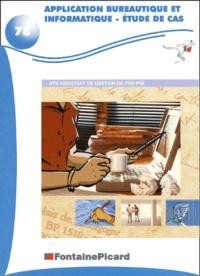 Application bureautique et informatique BTS Assistant de gestion de PME-PMI. - Etude de cas, édition 2001/2002.pdf