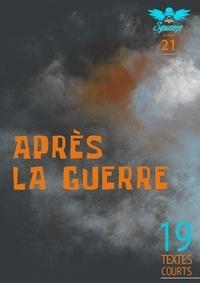 Collectif et A. H. l Pinteau - Après la guerre - Squeeze n°21.