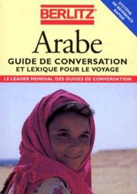 Collectif - ARABE. - Guide de conversation et lexique pour le voyage.