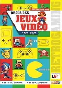 Collectif - Argus des jeux vidéeo de 1980 à 2000.