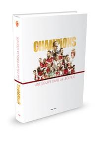 Collectif - AS Monaco, le livre de la saison.