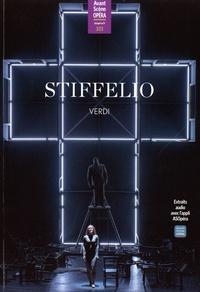 Collectif - Aso n.323 - stiffelio - L'Avant-Scène Opéra n° 323.