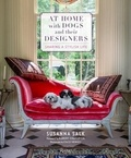 Collectif - At home with dogs and their designers: sharing a stylish life.