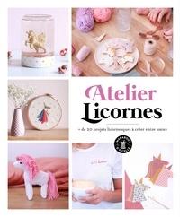 Collectif - Atelier Licornes DIY.