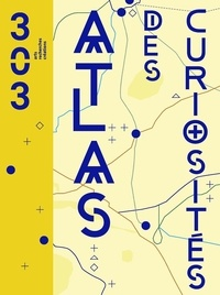 Collectif - Atlas des curiosités.