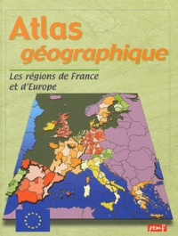 Atlas géographique. Les régions de France et dEurope.pdf
